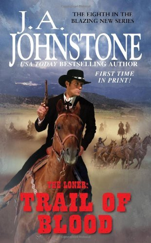 J. A. Johnstone Trail Of Blood