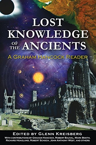 Glenn Kreisberg Lost Knowledge Of The Ancients A Graham Hancock Reader Original