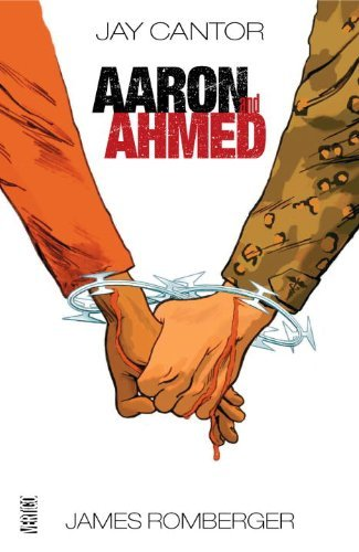 Jay Cantor Aaron And Ahmed A Love Story