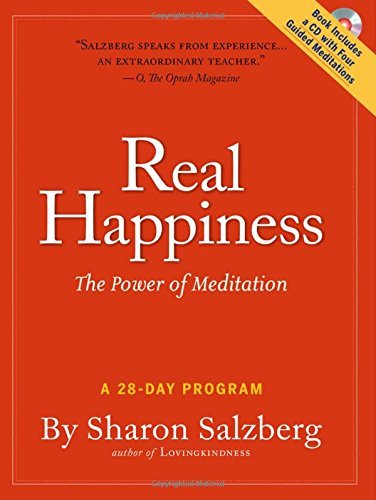 Sharon Salzberg Real Happiness The Power Of Meditation A 28 Day Program [with C