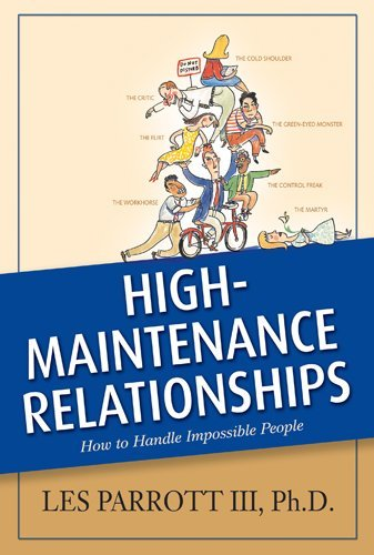 Les Parrott Iii High Maintenance Relationships