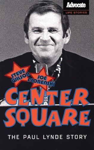 Steve Wilson Center Square The Paul Lynde Story