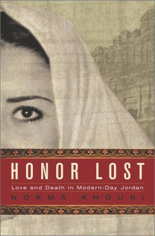 Norma Khouri Honor Lost Love & Death In Modern Day Jordan