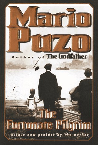 Mario Puzo The Fortunate Pilgrim