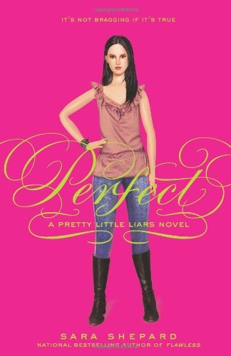 Sara Shepard Perfect Pretty Little Liars Book 3