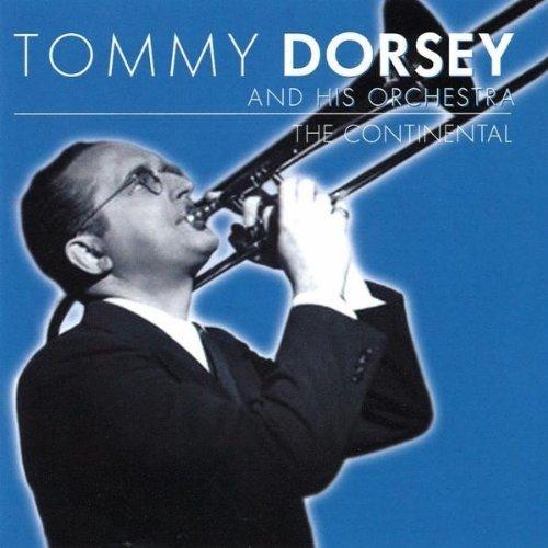 Tommy Dorsey Continental