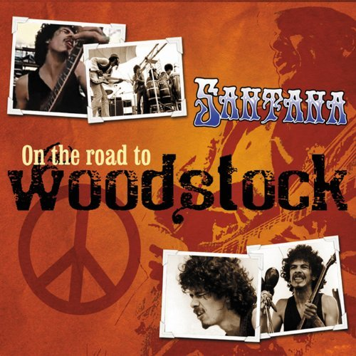 Santana On The Road To Woodstock