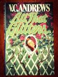V. C. Andrews All That Glitters