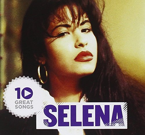 Selena 10 Great Songs