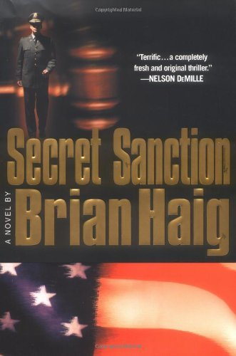 Brian Haig Secret Sanction