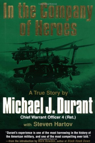 Michael J. Durant In The Company Of Heroes