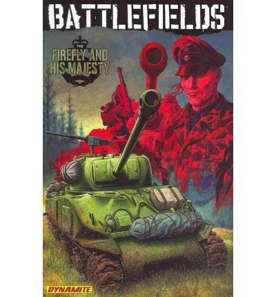 Garth Ennis Garth Ennis' Battlefields Volume 5 The Firefly And His Majesty