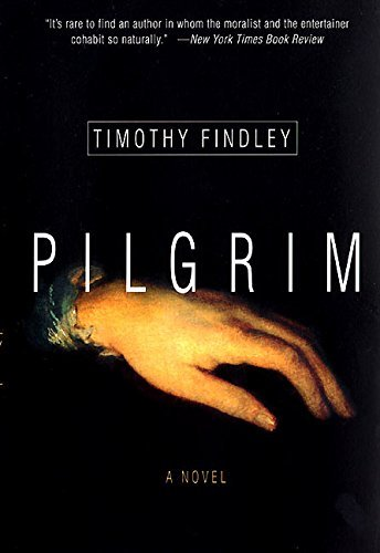 Timothy Findley Pilgrim