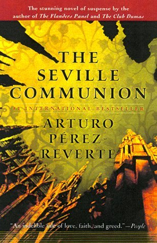 Arturo Perez Reverte The Seville Communion