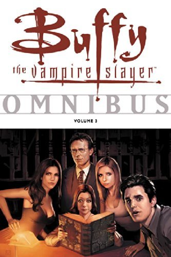 Dark Horse Comics Buffy The Vampire Slayer Omnibus Volume 3