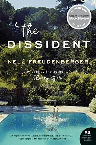 Nell Freudenberger The Dissident