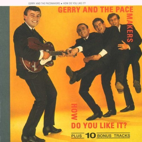 Gerry & The Pacemakers How Do You Like It