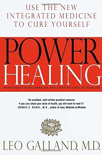 Leo Galland Power Healing Use The New Integrated Medicine To Cure Yourself