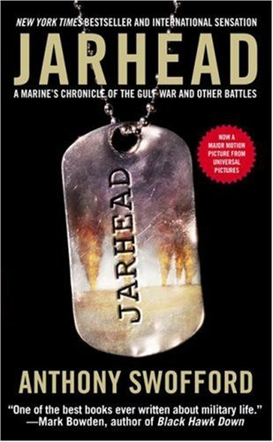 Anthony Swofford Jarhead A Marine's Chronicle Of The Gulf War And Other Ba