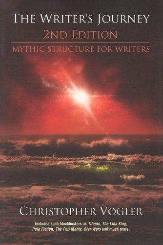 Christopher Vogler The Writers Journey Mythic Structure For Writers
