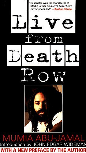 Mumia Abu Jamal Live From Death Row