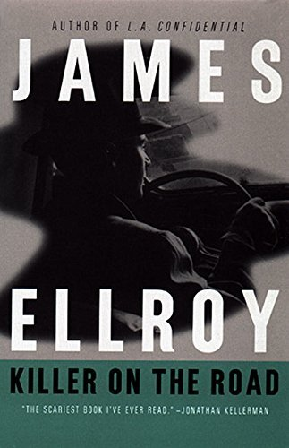 James Ellroy Killer On The Road