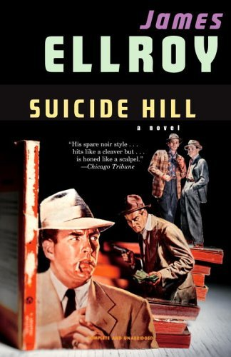 James Ellroy Suicide Hill