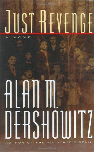 Alan M. Dershowitz Just Revenge