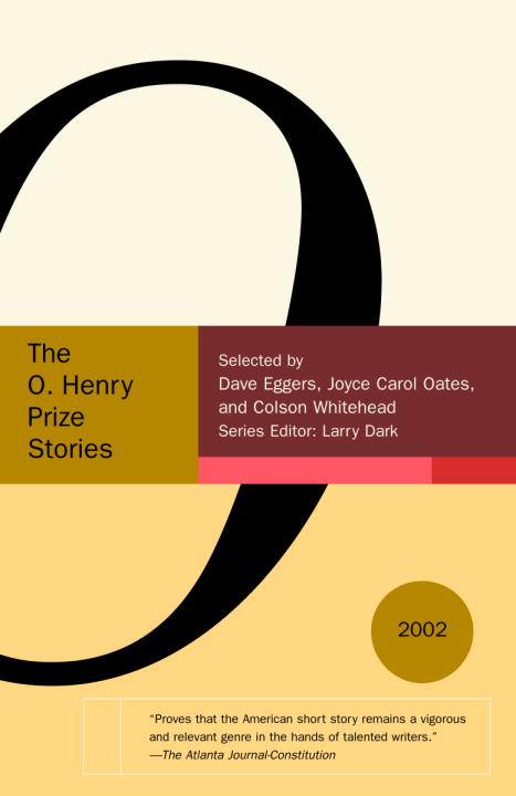 Dave Eggers The O. Henry Prize Stories 2002 2002