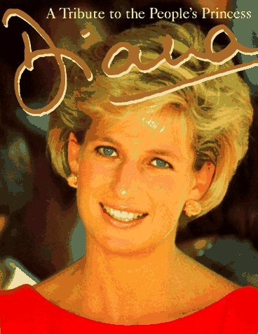 Diana Our Amazing World Of Nature Its Marvals And Myster A Tribute To The People's Princess