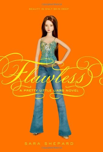 Sara Shepard Flawless Pretty Little Liars Book 2