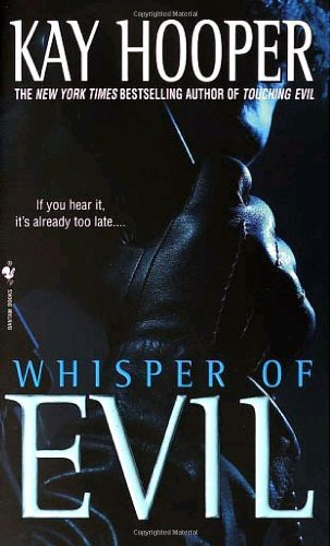 Kay Hooper Whisper Of Evil A Bishop Special Crimes Unit Novel