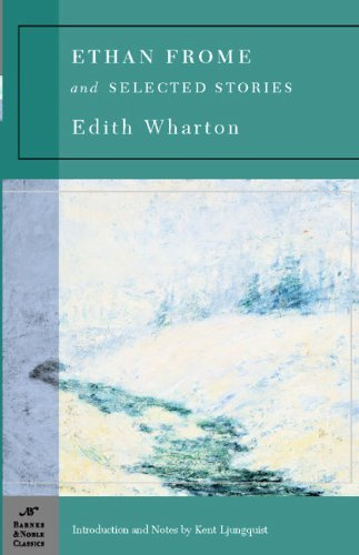 Edith Wharton Ethan Frome & Selected Stories (barnes & Noble Cla
