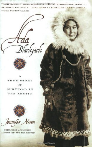 Jennifer Niven Ada Blackjack A True Story Of Survival In The Arctic