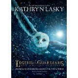 Kathryn Lasky Legend Of The Guardians The Owls Of Ga'hoole