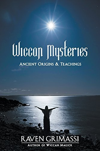 Raven Grimassi Wiccan Mysteries Ancient Origins & Teachings