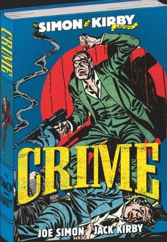Joe Simon The Simon & Kirby Library Crime