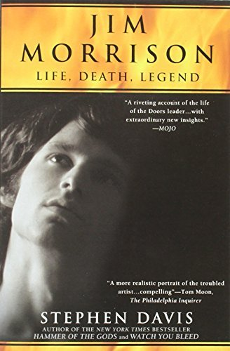 Stephen Davis Jim Morrison Life Death Legend