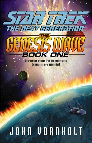 John Vornholt The Genesis Wave Book 1