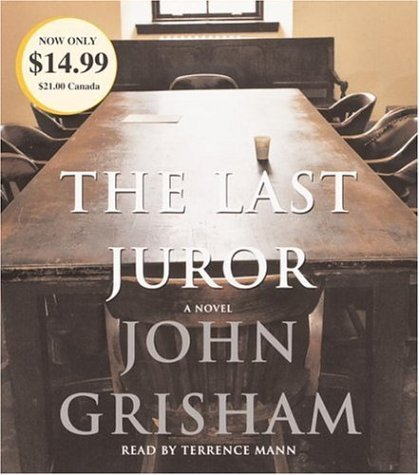 John Grisham The Last Juror Abridged