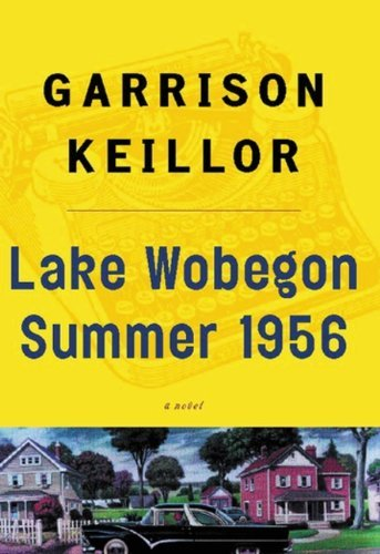 Garrison Keillor Lake Wobegon Summer 1956