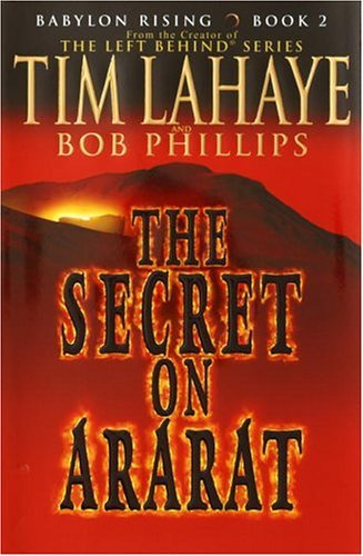 Tim Lahaye Babylon Rising The Secret On Ararat