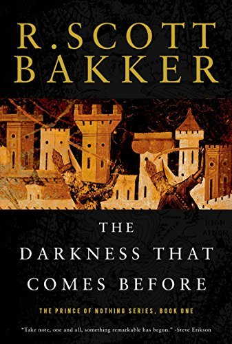 R. Scott Bakker The Darkness That Comes Before