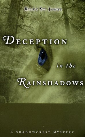 Riley St. James Deception In The Rainshadows