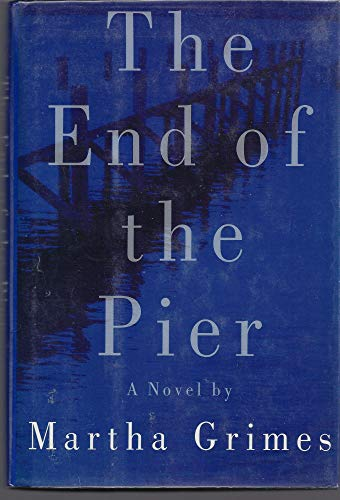 Martha Grimes The End Of The Pier