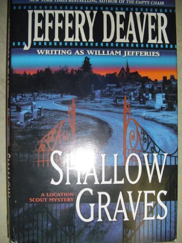 Jeffery Deaver Writing As William Jeffer Shallow Graves