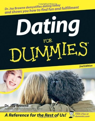 Joy Browne Dating For Dummies 0 Edition;