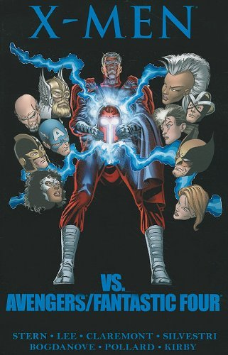 Chris Claremont X Men Vs. Avengers Fantastic Four