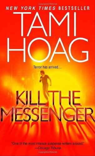 Tami Hoag Kill The Messenger