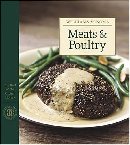 Chuck Williams Williams Sonoma The Best Of The Kitchen Library Meats & Poultry
